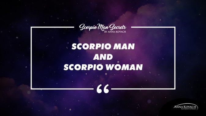 Scorpio Man And Scorpio Woman